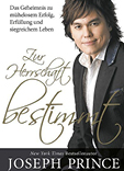 joseph prince destined to rule