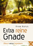 Ryan Rufus extra pure grace